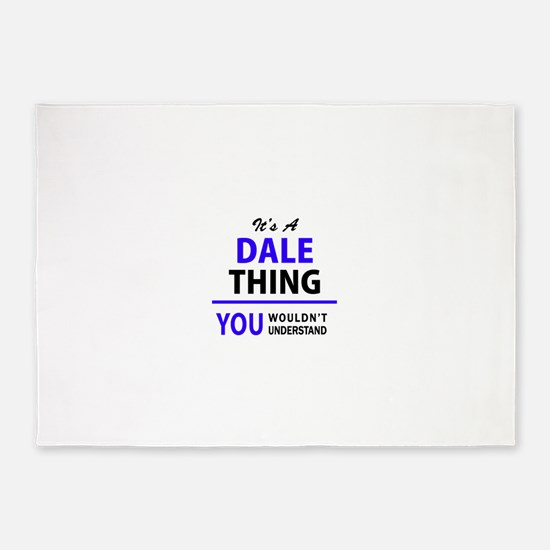 DALE thing, you wouldn't understand 5'x7'Area Rug
