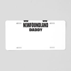 I'm a Newfoundland Daddy Aluminum License Plate