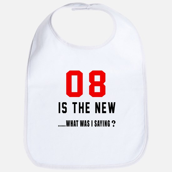 08 Is The New What Was I Saying ? Bib
