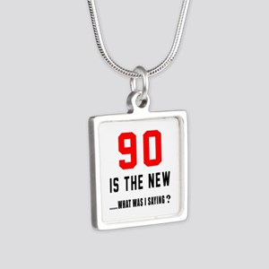 90 Is The New What Was I S Silver Square Necklace