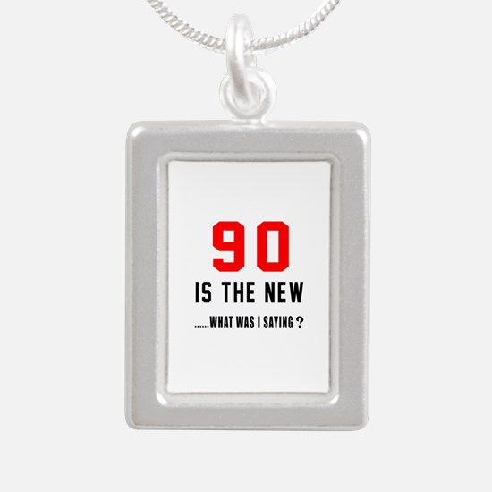 90 Is The New What Was I Silver Portrait Necklace