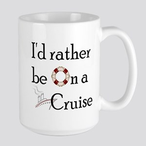 I'd Rather Cruise Mugs