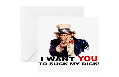 Want You To Suck My Dick Greeting Card