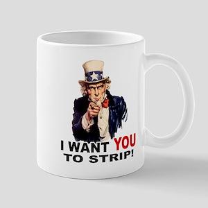 Want You to Strip Mug