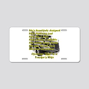 Truckers Wife She design Aluminum License Plate