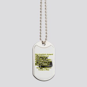 Truckers Wife She design Dog Tags