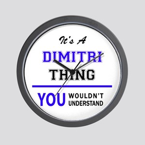 DIMITRI thing, you wouldn't understand! Wall Clock
