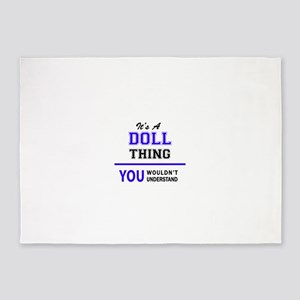 DOLL thing, you wouldn't understand 5'x7'Area Rug