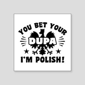 "Funny Polish Dupa Square Sticker 3"" x 3"""