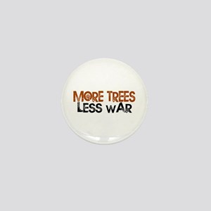 More Trees Less War Mini Button