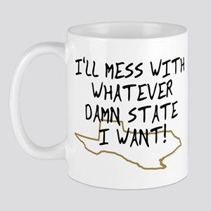 I'll Mess With Mug