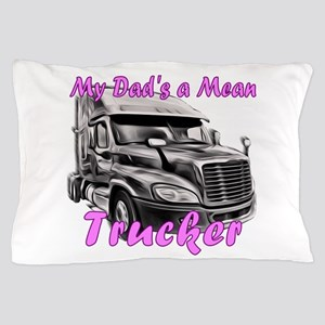 My Trucker Daddy Pillow Case