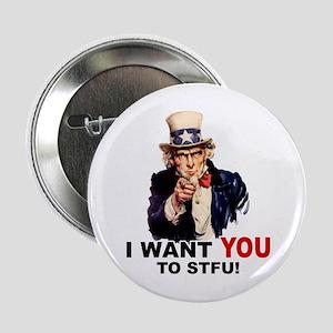 Want You To STFU Button