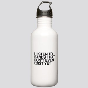 I listen to bands that Stainless Water Bottle 1.0L