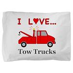 I Love Tow Trucks Pillow Sham