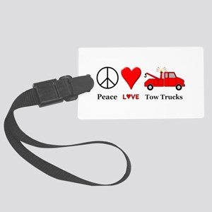 Peace Love Tow Trucks Large Luggage Tag