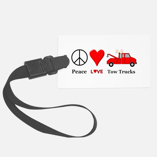 Peace Love Tow Trucks Luggage Tag