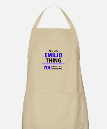 EMILIO thing, you wouldn't understand! Apron