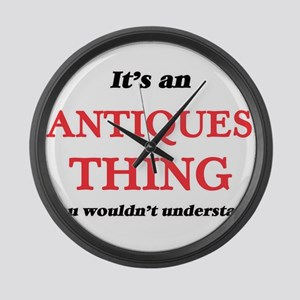 It's an Antiques thing, you w Large Wall Clock