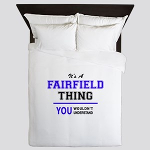 FAIRFIELD thing, you wouldn't understa Queen Duvet