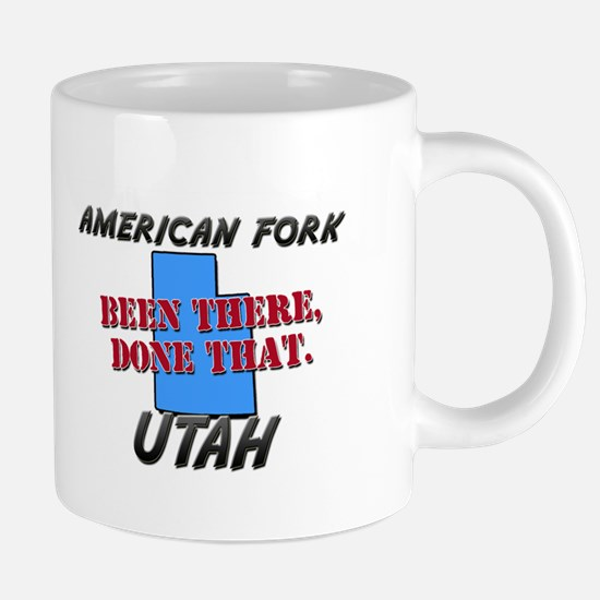 american fork utah - been there, done that Mugs