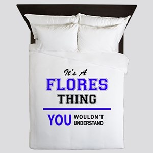 FLORES thing, you wouldn't understand! Queen Duvet