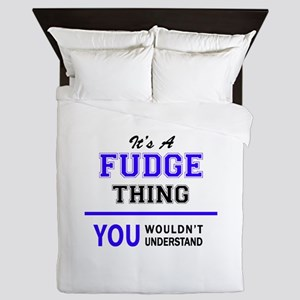 FUDGE thing, you wouldn't understand! Queen Duvet