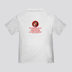 If you can't say Islamic Terrorist Toddler T-Shirt