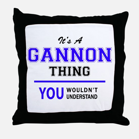 GANNON thing, you wouldn't understand Throw Pillow