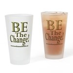 Be the Change! Drinking Glass