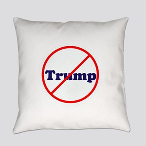 Anti Trump, Dump Drumpf, no Trump Everyday Pillow
