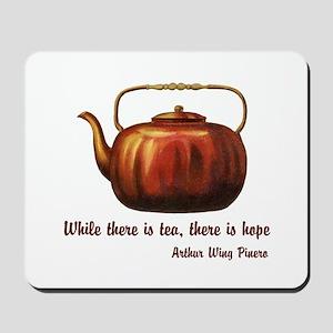 Tea & Hope Mousepad
