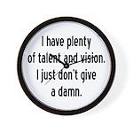 I Have Plenty Of Talent... Wall Clock