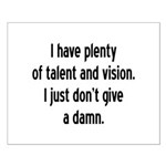 I Have Plenty Of Talent... Small Poster