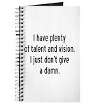 I Have Plenty Of Talent... Journal