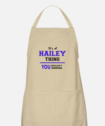 HAILEY thing, you wouldn't understand! Apron