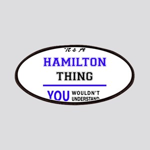 HAMILTON thing, you wouldn't understand! Patch