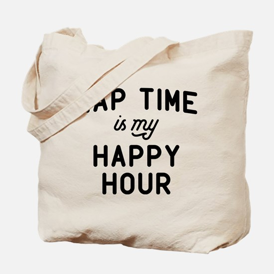Nap Time Is My Happy Hour Tote Bag
