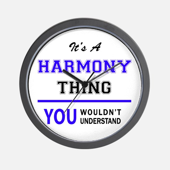HARMONY thing, you wouldn't understand! Wall Clock