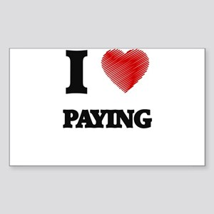 I Love Paying Sticker