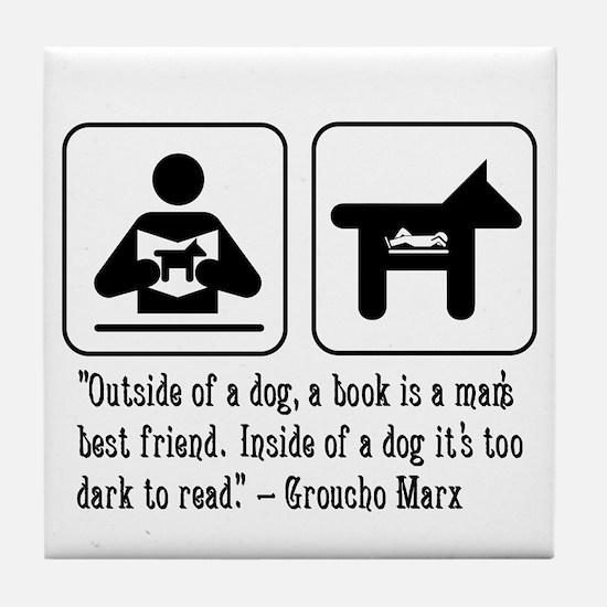 Book man's best friend Groucho Marx Tile Coaster