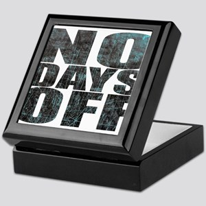 NO DAYS OFF Keepsake Box
