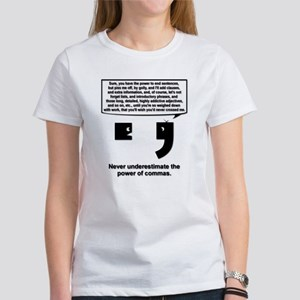 The Power of Commas Women's T-Shirt