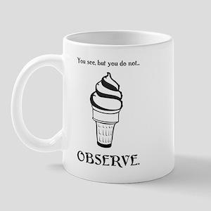 Observe Mug