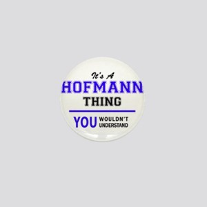 HOFMANN thing, you wouldn't understand Mini Button