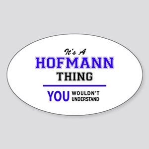 HOFMANN thing, you wouldn't understand! Sticker
