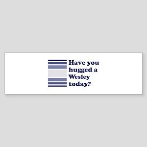 Hugged Wesley Bumper Sticker