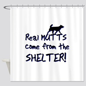 Real Mutts, shelter, pound, Shower Curtain