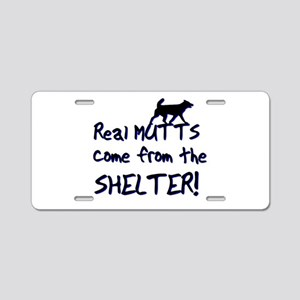 Real Mutts, shelter, pound, Aluminum License Plate