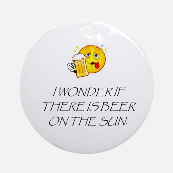 Beer on the Sun Ornament (Round)